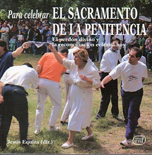 9788481693942: Para celebrar el Sacramento de la penitencia