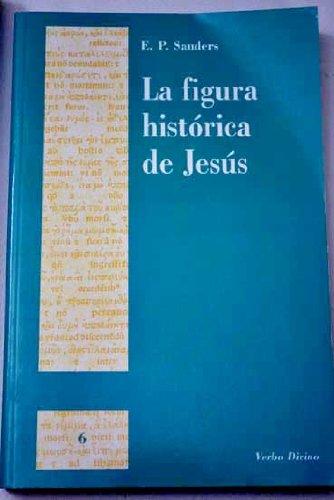 9788481694000: La figura histórica de jesús (Ágora) (Spanish Edition)