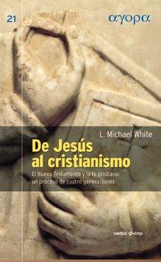 9788481694123: De Jesús al cristianismo : el Nuevo Testamento y la fe cristiana : un proceso de cuatro generaciones