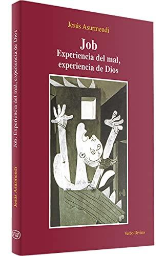 9788481694338: Job: Experiencia del mal, experiencia de Dios (Materiales de trabajo)