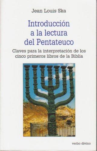 9788481694352: Introducción a la lectura del Pentateuco (Claves para la interpretación de los cinco primeros libros de la Biblia, Estudios Bíblicos. 22)