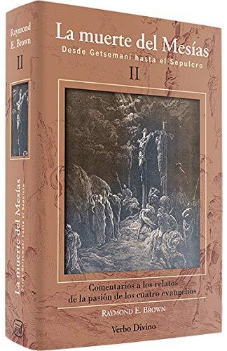 9788481694871: La muerte del Mesías (II): Desde Getsemaní hasta el Sepulcro (Estudios Bíblicos)