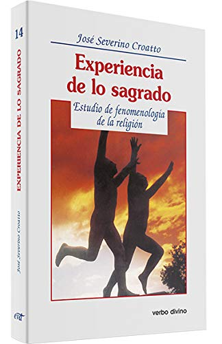Experiencia lo sagrado.(Teologia): Severino Croatto, Jose