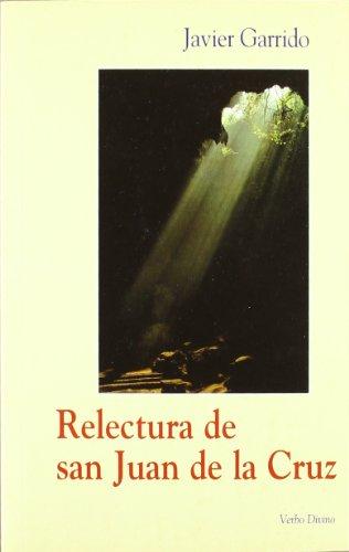 9788481695038: Relectura de san Juan de la Cruz