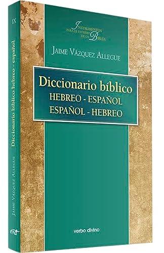 9788481695137: Diccionario bíblico hebreo-español / español-hebreo