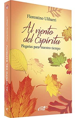 9788481696233: Al viento del Espíritu: Plegarias para nuestro tiempo (Acción pastoral)