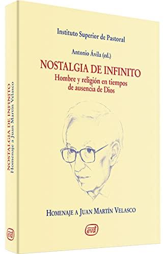 Homenaje a Juan Martín Velasco. Nostalgia de: Antonio Avila (editor),