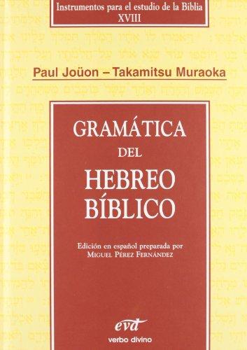 GRAMÁTICA DEL HEBREO BÍBLICO: JOüON, PAUL Y