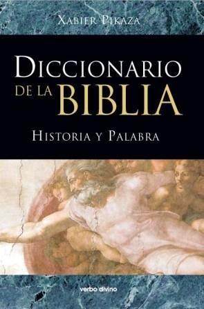 9788481697261: Diccionario De La Biblia
