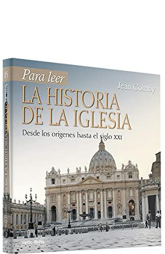 9788481697278: Para leer la historia de la Iglesia : desde los orígenes hasta el siglo XXI