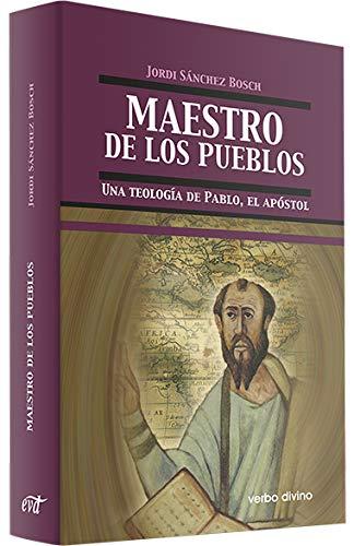 Maestro De Los Pueblos. Una Teología De: Jordi Sánchez Bosch