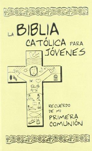La Biblia catà lica para jà venes: Instituto Fe Y
