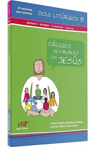 9788481697667: Dialogos Semanales con Jesus. 3. Ciclo B: Libro 3 (Palabra y Vida)