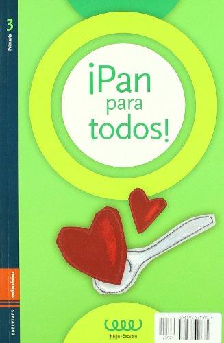 9788481697780: ¡Pan para todos!: 3º primaria (Acción pastoral)