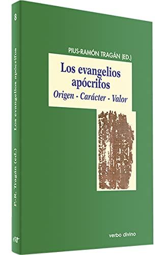 9788481698053: Evangelios Apocrifos, Los. (Evd) Origen: Origen - Carácter - Valor (El mundo de la Biblia)