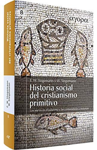 9788481698114: Historia social del cristianismo primitivo: Los inicios en el judaísmo y las comunidades cristianas (Ágora)