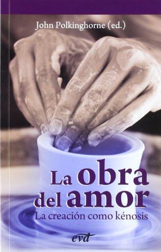 9788481698541: La obra del amor