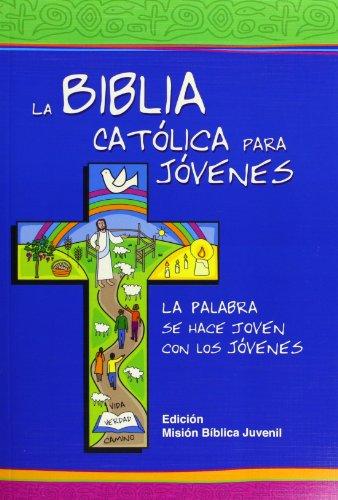 9788481698572: La Biblia Católica para Jóvenes: ed. gris, rústica, Misión Bíblica Juvenil (Ediciones bíblicas EVD)