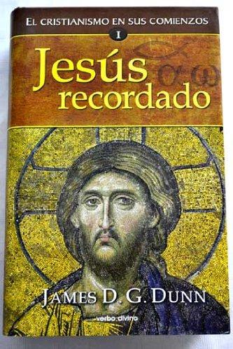9788481699173: El cristianismo en sus comienzos, 1. Jesús recordado