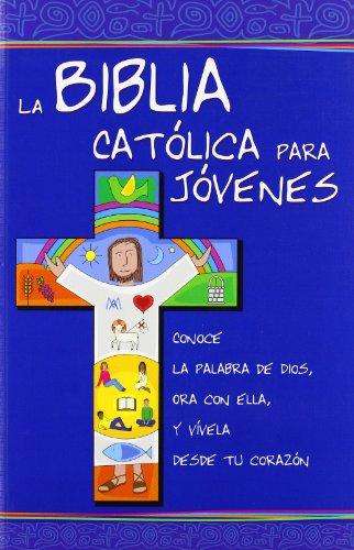 9788481699234: La Biblia Católica para Jóvenes: ed. azul. rústica (Ediciones bíblicas EVD)