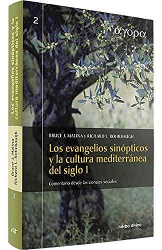 9788481699968: Los evangelios sinópticos y la cultura mediterránea en el siglo I : comentario desde las ciencias sociales