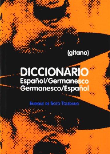 9788481731606: Diccionario espanol-germanesco (gitano)/ germanesco (gitano)-espanol