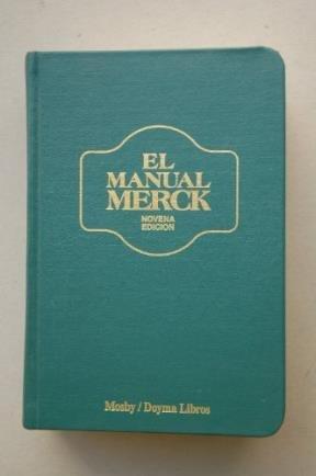 El Manual Merck De Diagnostico Y Terapeutica/Spanish: Mosby; Merck; Co.