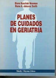 Planes Cuidados En Geriatria (Spanish Edition) (8481740136) by Newman