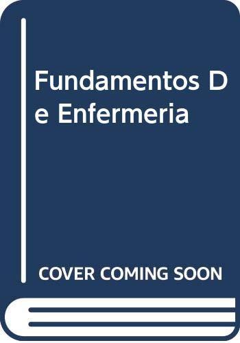 9788481740943: Fundamentos De Enfermeria (Spanish Edition)
