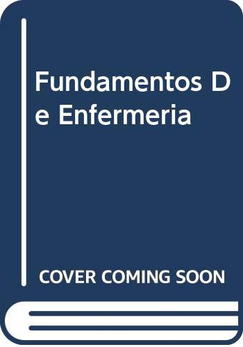 Fundamentos De Enfermeria (Spanish Edition) (9788481740943) by Patricia Ann Potter; Anne Griffin Perry