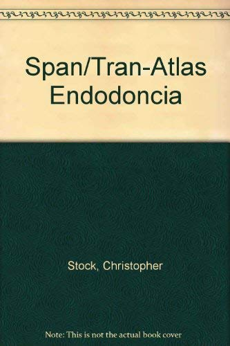 9788481741377: Atlas En Color Y Texto De Endodoncia, 1e (Spanish Edition)