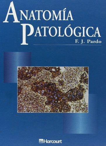 9788481741735: Anatomía patológica, 1e (Spanish Edition)
