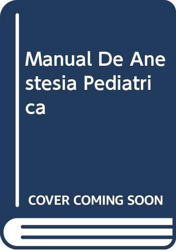 9788481743074: Manual de Anestesia Pediatrica