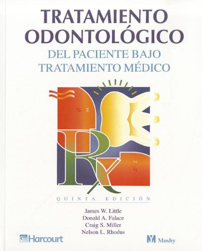 9788481743203: Tratamiento odontológico del paciente bajo tratamiento médico, 5e (Spanish Edition)