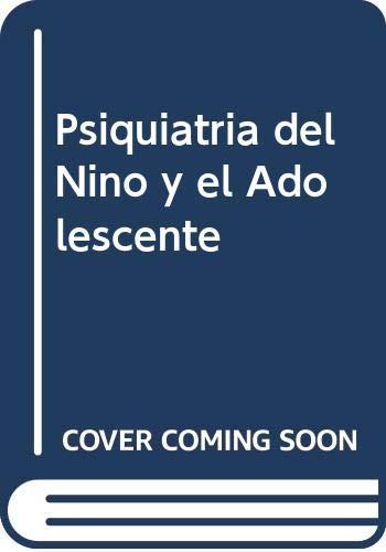 9788481743296: Psiquiatria del Nino y el Adolescente, 1e (Spanish Edition)