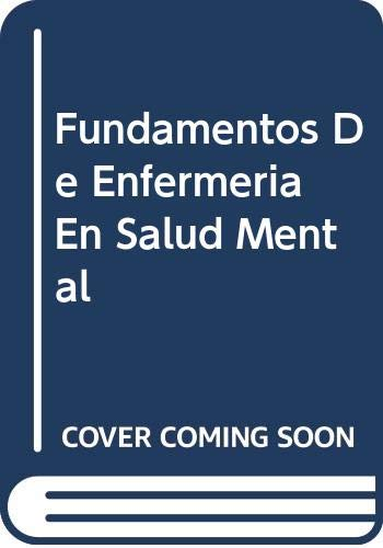 9788481743494: Fundamentos De Enfermeria En Salud Mental, 1e (Spanish Edition)
