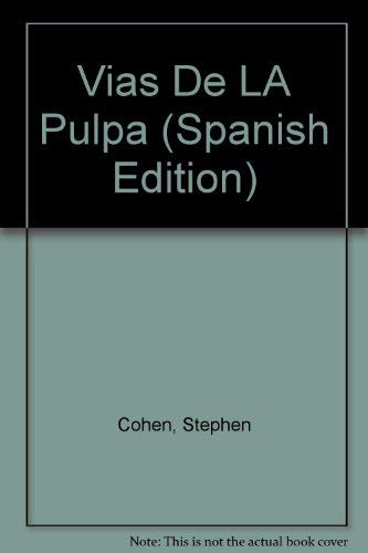 9788481743821: Vias De LA Pulpa (Spanish Edition)