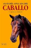 9788481744088: Anatomía aplicada del caballo, 1e (Spanish Edition)