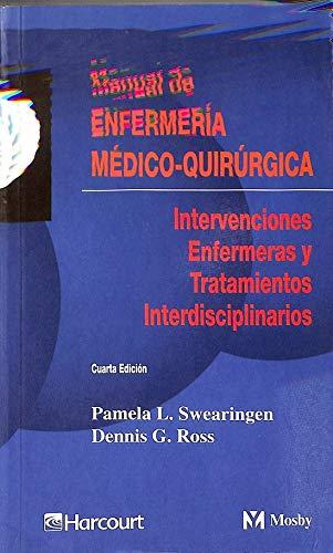 9788481744651: Manual de enfermeria medico - quirurgica. intervenciones enferme 4ªed