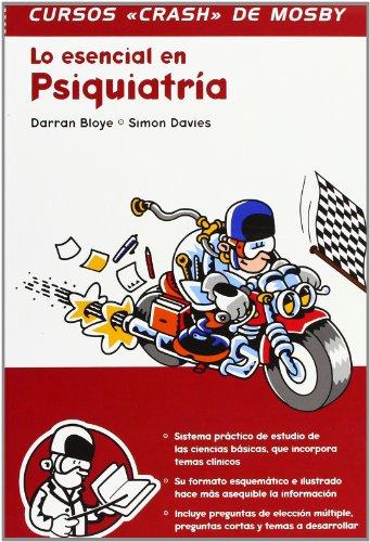 9788481745085: Lo esencial en psiquiatría (Curso Crash De Mosby)