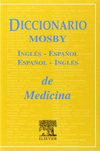 Diccionario Mosby de Medicina Ingles-Espanol/Espanol-Ingles de Ciencias