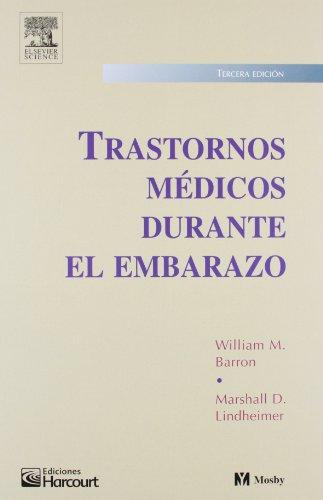 Trastornos Medicos Durante Embarazo: William M. Barron