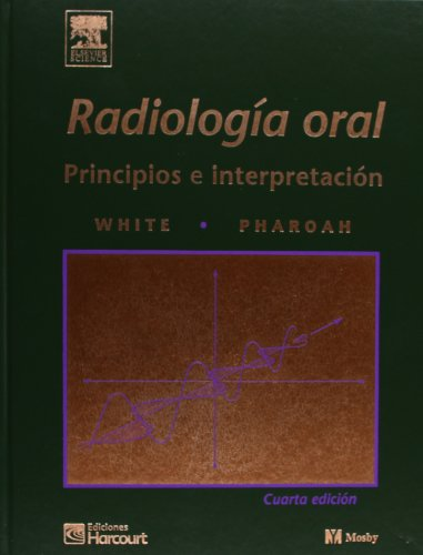 9788481745689: Radiología oral: Principios e interpretación, 4e (Spanish Edition)