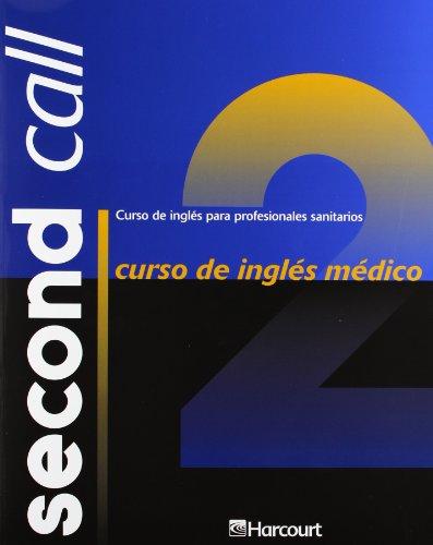 9788481745924: Second call. Curso de Inglés Médico, Vol. 2 + 2 CD-ROM: Curso de inglés médico