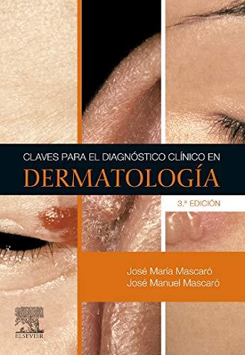 9788481746044: Claves para el diagnóstico clínico en dermatología