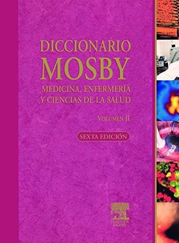 9788481746327: Diccionario Mosby de Medicina, Enfermería y Ciencias de la Salud, 2 vols. + CD-ROM: con CD, 6e (Spanish Edition)
