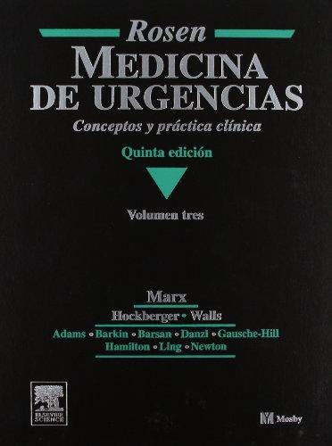 Rosen Medicina de Urgencias (3 Vols): Marx, John A./