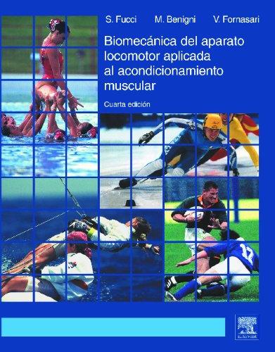 9788481746457: Biomecánica del aparato locomotor aplicada al acondicionamiento muscular