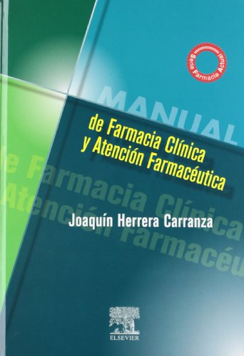 9788481746587: Manual de Farmacia Clínica y Atención Farmacéutica (Spanish Edition)