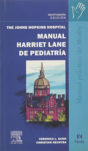 Manual Harriet Lane de Pediatria, 16e (Spanish: Johns Hopkins Hospital